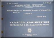FIAT G.59 A  Aircraft Illustrated Parts Catalog  Manual,  Catalogo Nomenclatore ( Italian Language ) , CA.724 / 2 , 7 Series , 1955