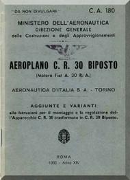FIAT CR.30 Bis  Aircraft Erection and Maintenance Manual,  Istruzioni per il Montaggio  e la Regolazione , Aggiunte e Varianti ( Italian Language ) , C.A. 180 , 1935