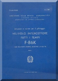 FIAT / NAA F-86 K Aircraft Pilot and Operating  Manual