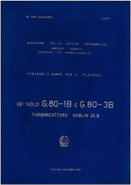 FIAT G.80-1B G.80-3B Aircraft Flight Manual,  Istruzioni e norme di Pilotaggio  ( Italian Language ) , C.A. 854 , 1956