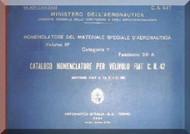 FIAT CR.42  Aircraft Illustrated Parts Catalog  Manual,  Catalogo Nomenclatore ( Italian Language ) ,C.A. 447