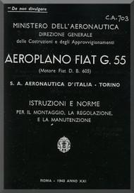 FIAT G.55  Aircraft Erection and Maintenance Manual,  Istruzioni per il Montaggio  e la Regolazione ( Italian Language ) , CA.703, 1943