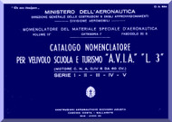 A.V.I.A. L-3   Aircraft Illustrated Parts  Manual,  Catalogo Nomenclatore-  C.A. 634 - 1942 ( Italian Language ) ,