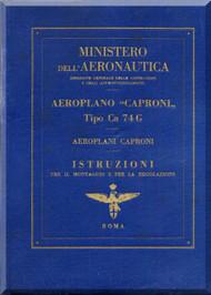 Caproni Ca.74G Aircraft Erection and Maintenance Manual,  Istruzioni per il Montaggio  e la Regolazione ( Italian Language ) ,