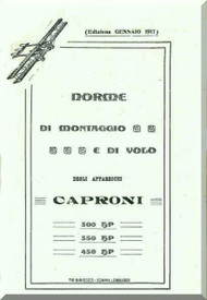 Caproni CA.1 Ca.2 Ca.3  300 350 450 Aircraft  General Maintenance Manual,  Norme di Montaggio e Regolazione ( Italian Language ) , 1917