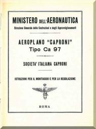 Caproni Ca.97 Aircraft Erection and Maintenance Manual,  Istruzioni per il Montaggio  e la Regolazione ( Italian Language ) ,