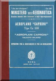 Caproni Ca.100 Aircraft Maintenance  with Engine Colombo S.63  Manual, Istruzione per il Montaggio e per la Regolazione   con Motore  Colombo S.63 ( Italian Language )