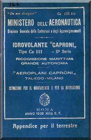 Caproni Ca.111 II Series Aircraft Erection and Maintenance Manual,  Istruzioni per il Montaggio  e la Regolazione ( Italian Language ) , C.A. 153 Bis  -1935