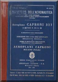 Caproni Ca.311  Aircraft Erection and Maintenance Manual,  Istruzioni per il Montaggio  e la Regolazione ( Italian Language ) , C.A. 463/4 -1941