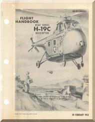 Sikorsky H-19 C Helicopter Flight Manual - 01-230HFD-1 - 1953