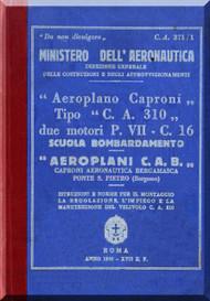 Caproni Ca.310 Aircraft Erection and Maintenance Manual,  Istruzioni per il Montaggio  e la Regolazione ( Italian Language ) , C.A. 371 /1