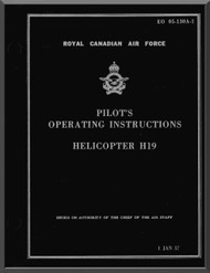 Sikorsky H-19  RCAF  Helicopter Flight Manual - EO 05-130A-1 - 1957