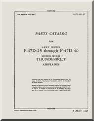 Republic P-47D-5 troughout P-47D-40  Aircraft Parts Catalog  Manual NO 01-BC-4A