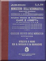 CANT Z 1007 Bis Aircraft Erection and Maintenance Manual,  Istruzioni per il Montaggio  e la Regolazione ( Italian Language ) , C.A. 538 - 1940