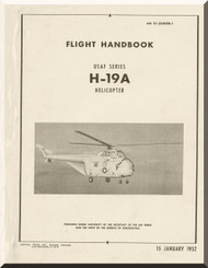 Sikorsky USAf H-19 A  Helicopter  Flight Handbook Manual   AN 01-230HFB-1 , 1952