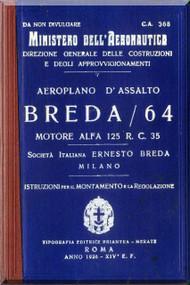 Breda Ba 64  Aircraft Erection and Maintenance Manual,  Istruzioni per il Montaggio  e la Regolazione ( Italian Language ) , 1936