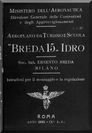 Breda Ba 15 Idro Aircraft Erection and Maintenance Manual,  Istruzioni per il Montaggio  e la Regolazione ( Italian Language ) , C.A. 37 -  1931