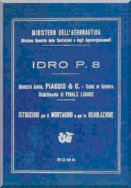 Piaggio P.8 Idro  Aircraft  Maintenance Manual, Istruzione Montaggio e Regolazione ( Italian Language )