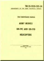 Sikorsky Army UH-19 C and UH-19 D  Helicopter  Field Maintenace Manual   TM 55-1520-201-34 , 1964