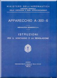 Gabardini A-300 Aircraft Erection and Maintenance Manual,  Istruzioni per il Montaggio  e la Regolazione ( Italian Language ) ,