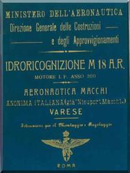 Macchi M.18 Aircraft Erection and Maintenance Manual,  Istruzioni per il Montaggio  e la Regolazione ( Italian Language ) ,