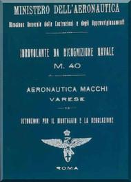 Macchi M.40 Aircraft Erection and Maintenance Manual,  Istruzioni per il Montaggio  e la Regolazione ( Italian Language ) ,