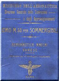 Macchi M.53 Aircraft Erection and Maintenance Manual,  Istruzioni per il Montaggio  e la Regolazione ( Italian Language ) ,