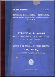 Macchi M.416 Aircraft Erection and Maintenance Manual,  Istruzioni per il Montaggio  e la Regolazione ( Italian Language ) , Ca 807 - 1954