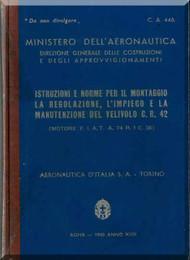 FIAT CR.42 Aircraft Erection and Maintenance Manual,  Istruzioni per il Montaggio  e la Regolazione ( Italian Language ) , CA 446 , 1940
