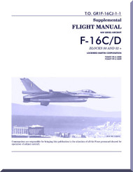 General Dynamics / Lockheed  F-16 C / D  Aircraft   Flight Manual Block 50 and 52 +  - Suplemental