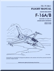 General Dynamics / Lockheed  F-16 C / D  Aircraft   Flight Manual Block 10 and 15+