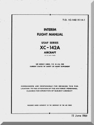 Vought XC-142 A  Aircraft Flight Manual T.O 1C-142(X)