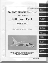 "Vought F8 H, J "" Crusader "" Aircraft Flight Handbook Manual 01-45HHE-1"