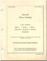 Vought F4U Illustrated Parts Catalog   Manual , F4U-1, F3A-1,  FG-1, F4U-1C , F4U-1D FG-1D AN 01-45HA-4 , 1945
