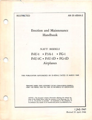 Vought F4U Erection and Maintenance Handbook  Manual , F4U-1, F3A-1,  FG-1, F4U-1C , F4U-1D FG-1D AN 01-45HA-2 , 1946