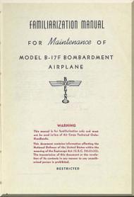 Boeing B-17 F Aircraft Familiarization Maintenance Manual - ,   1943