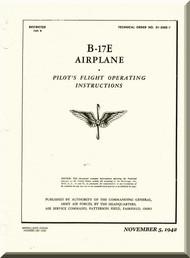 Boeing B-17 E Aircraft Pilot's Flight Operation Instructions  Manual -  AN 01-20EE-1 ,   1942