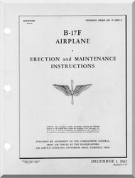 Boeing B-17 F Aircraft Erection and Maintenance Instructions  Manual -  AN 01-20EF-2 ,   1942
