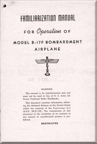 Boeing B-17 F Aircraft Familiarization Manual - , Boeing Report D4141A   1943
