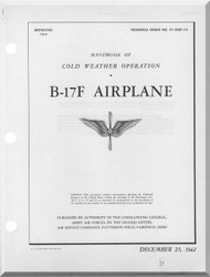 Boeing B-17 F Aircraft Handbook Cold Weather Operating  Manual -  T.O. 01-20EF-14 ,   1942