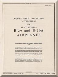 Boeing B-29 and B-29 A Aircraft Pilot's Flight Operating  Manual -  AN 01-20EJ-1  ,   1944