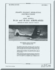 Boeing B-29 and B-29 A  Aircraft Pilot's Flight Operating  Manual -  AN 01-20EJA-1  1945