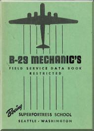 Boeing B-29 Aircraft Mechanic's Field  Service Data Book  Manual
