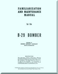 Boeing B-29 Aircraft Familiarization and Maintenance Manual  1945
