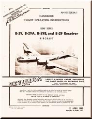Boeing B-29 and B-29 A , B and B-29 Receiver Aircraft Handbook  Flight Operating  Instruction Manual -  AN 01-20EJ-1  ,   1947