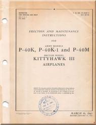 Curtiss P-40 K, K-1 , M Erection and Maintenance Instruction Manual  -T.O 01-25CK-2 - 1943