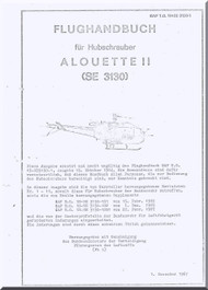 Sud Aviation / SCASE  / Aerospatiale SE 3130  Alouette II Helicopter Flight Manual  Flughanbuch ( German Language )