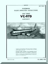 Boeing VC-97D  Aircraft  Handbook  Flight Operating instruction  Manual - A.N. 01-20CAE-1 -1951