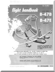 Boeing B-47 B , E Aircraft Flight Handbook Manual -  T. O. 1B-47E-1  ,   1955