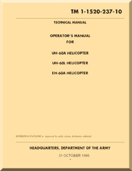 Sikorsky UH-60  A , L EH-60 A  Helicopter Operator's Manual   ,  TM 1-1520-237-10